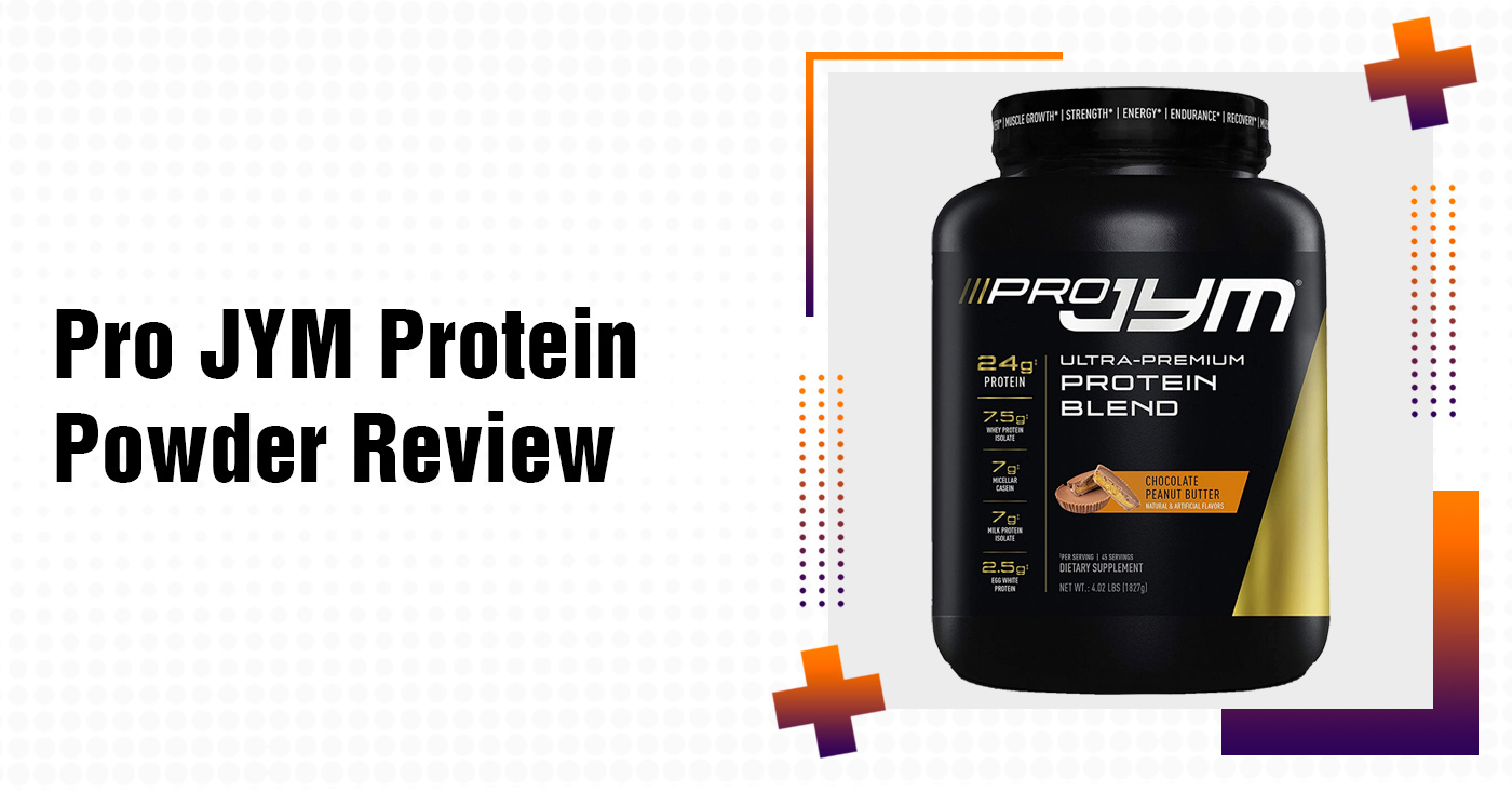 Pro JYM Protein Powder Review