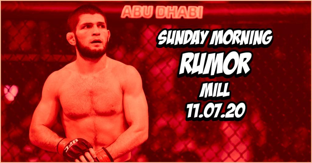 Potential Khabib Return Plans, Jimi Manuwa Comeback, & More on the Sunday Morning Rumor Mill