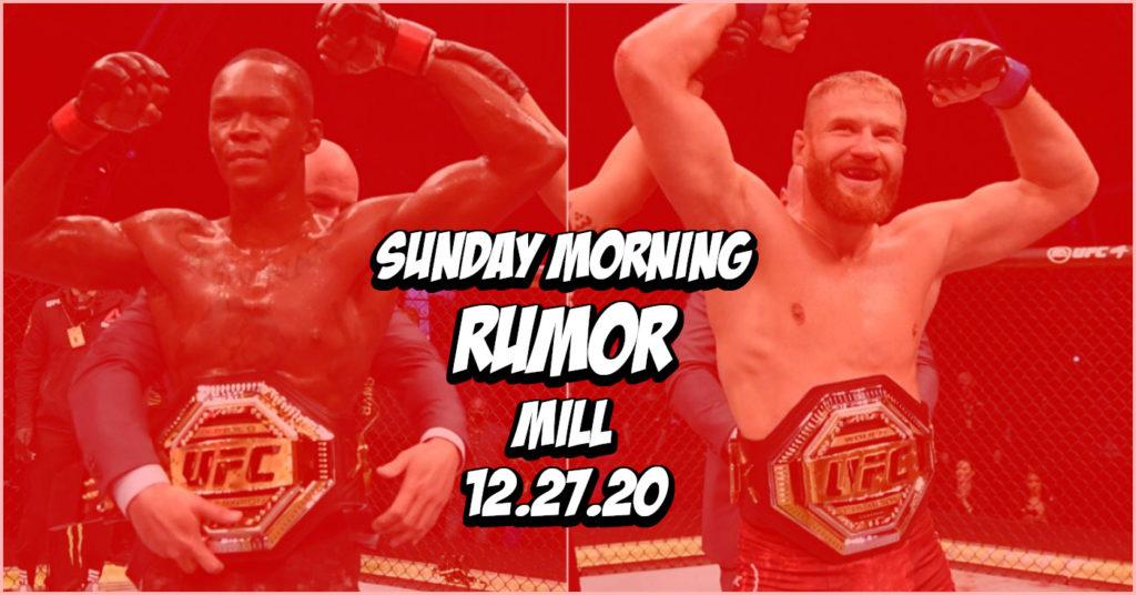 Adesanya vs Blachowicz, Roufusport UFC Retreat, & More on the Sunday Morning Rumor Mill